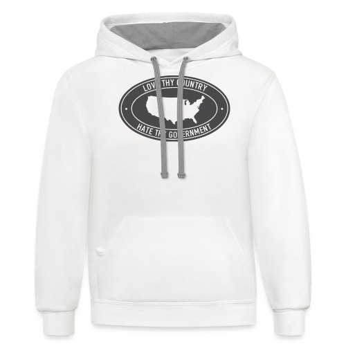 love thy country hate thy government - Contrast Hoodie