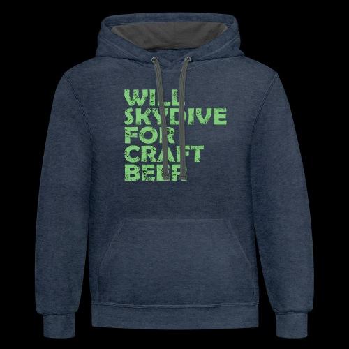 skydive for craft beer - Contrast Hoodie