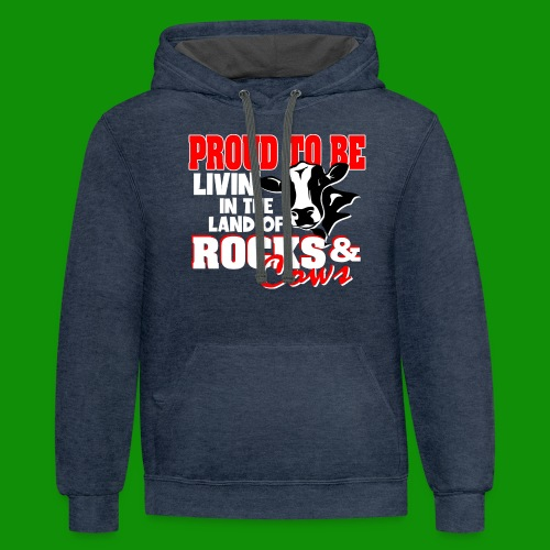 Livin' in the Land of Rocks & Cows - Unisex Contrast Hoodie