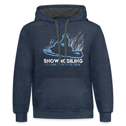 Snowmobile How I Play - Contrast Hoodie