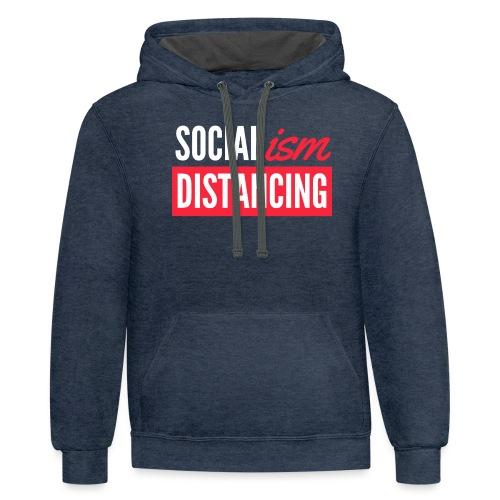 SOCIALism DISTANCING - Unisex Contrast Hoodie