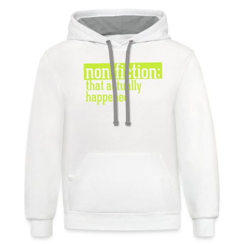 non fiction.png - Contrast Hoodie