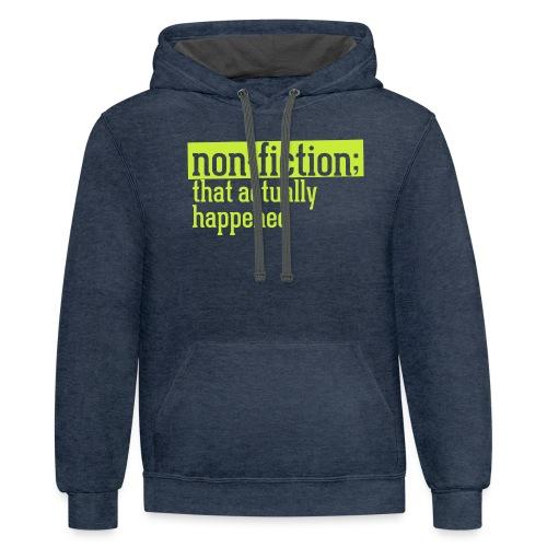 non fiction.png - Unisex Contrast Hoodie
