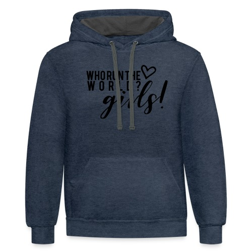 who run the world - Unisex Contrast Hoodie