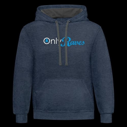 Only Raves - Unisex Contrast Hoodie