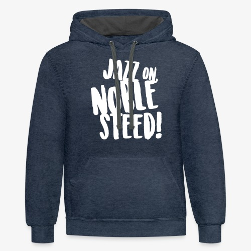 MSS Jazz on Noble Steed - Contrast Hoodie