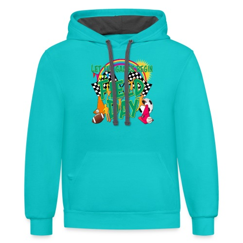 Field Day Games for SCHOOL - Contrast Hoodie