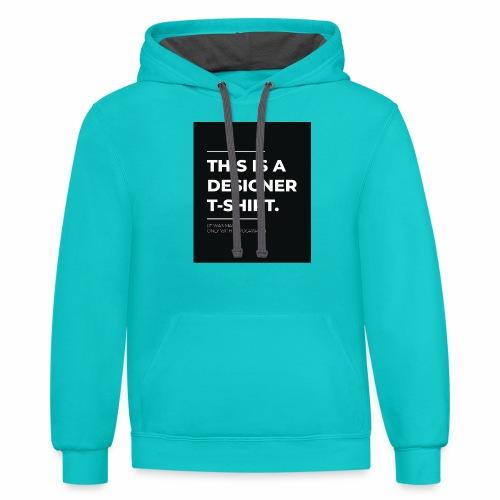 Designer tshirt - Contrast Hoodie