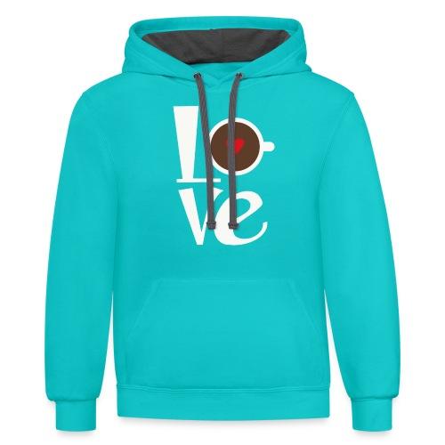 Love Coffee - Contrast Hoodie