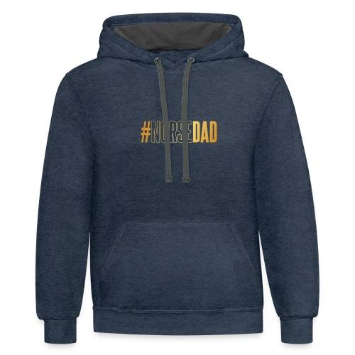 #NURSE DAD - Contrast Hoodie