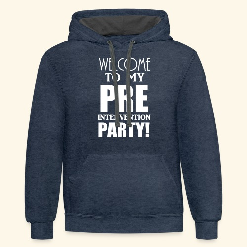 pre intervention party - Contrast Hoodie