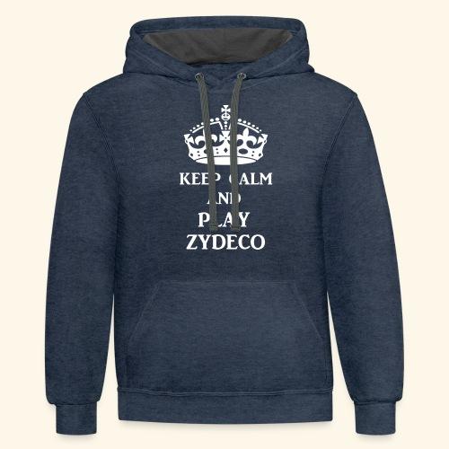 keep calm play zydeco wht - Contrast Hoodie