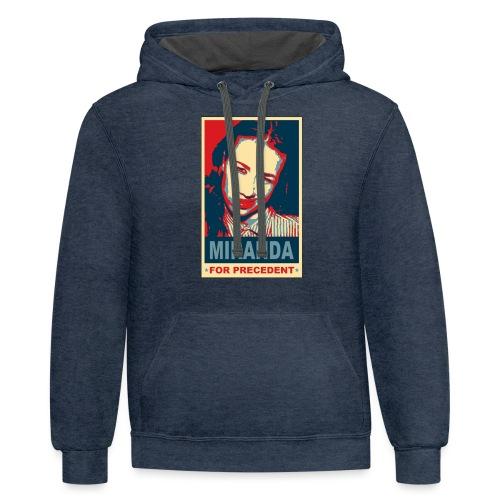 Miranda Sings Miranda For Precedent - Contrast Hoodie