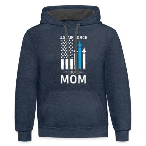 Proud Air Force Mom - Contrast Hoodie