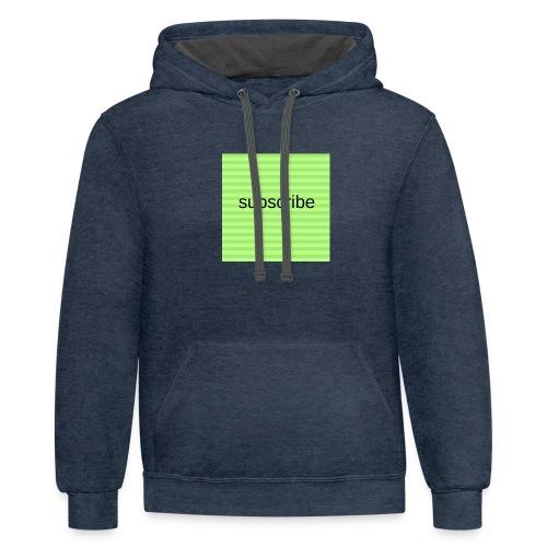 subscribe - Unisex Contrast Hoodie