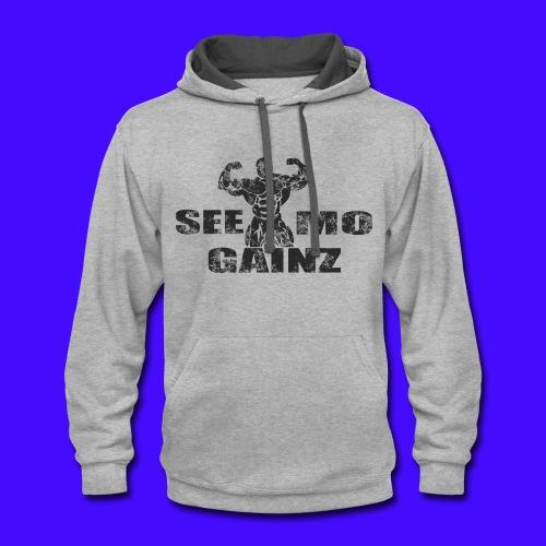 see mo gainz - Contrast Hoodie