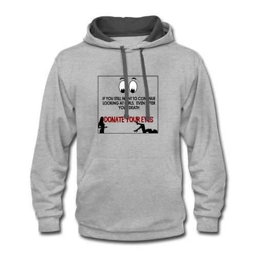 If you still want to continue looking at girls - Contrast Hoodie