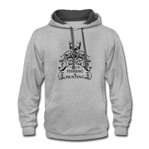 I love fishing and hunting - Contrast Hoodie