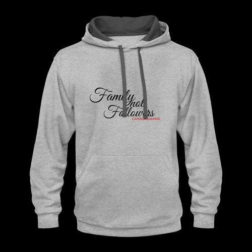 Family Not Followers - Contrast Hoodie
