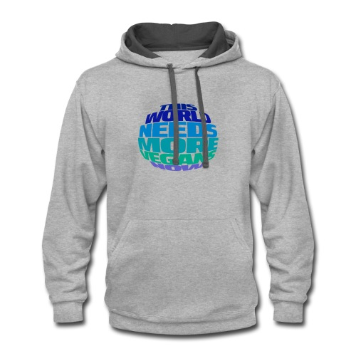 THIS WORLD NEEDS MORE VEGANS NOW - Contrast Hoodie