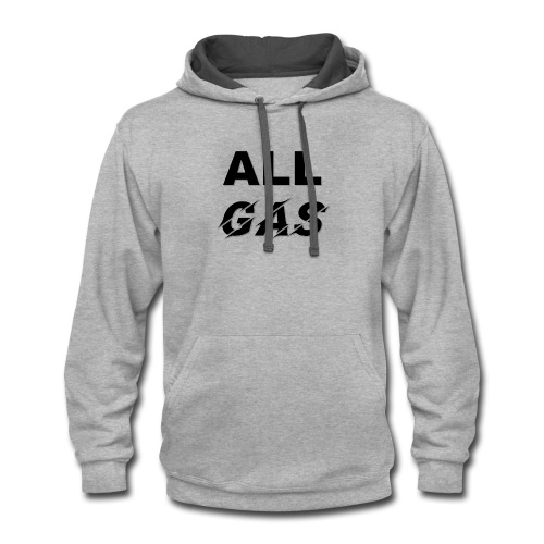 ALL GAS - Contrast Hoodie