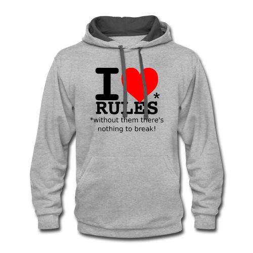 I love rules black - Contrast Hoodie