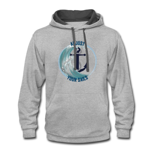 adjust your sail - Contrast Hoodie