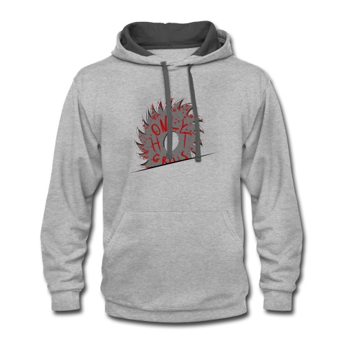 No sawblades, only hot grills - Contrast Hoodie