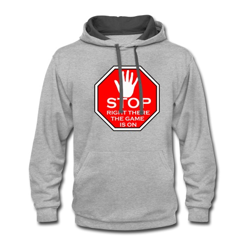 stop right there - Contrast Hoodie