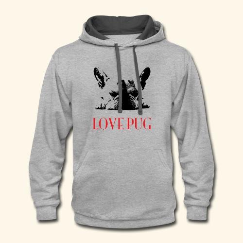 Love Pug - Contrast Hoodie