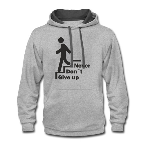 Never Don't give up - Contrast Hoodie