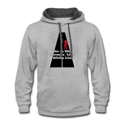 In the streets - Contrast Hoodie