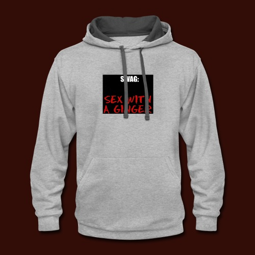 The true definition of SWAG - Contrast Hoodie
