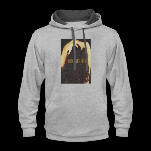 Bare Your Skin Color - Contrast Hoodie