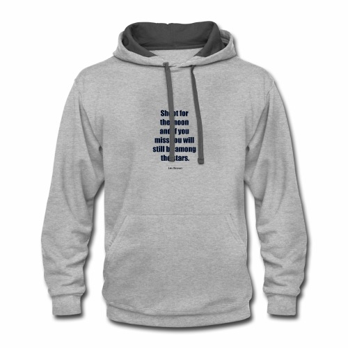 Inspirational Quote Les Brown - Contrast Hoodie