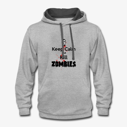 keep calm and kill zombies - Contrast Hoodie