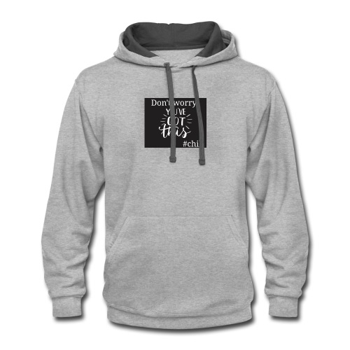 Dont Worry #chill - Contrast Hoodie