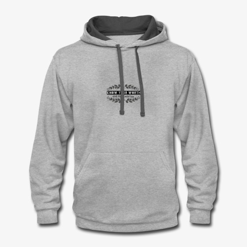Know Your Worth - Contrast Hoodie