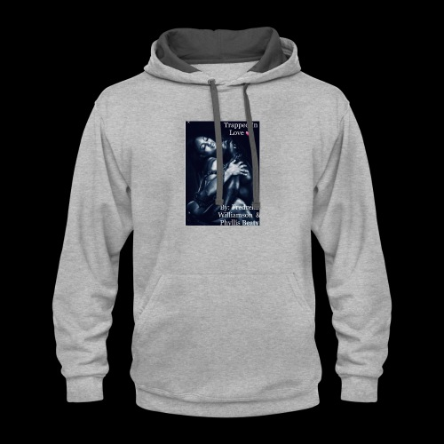trapped in love - Contrast Hoodie