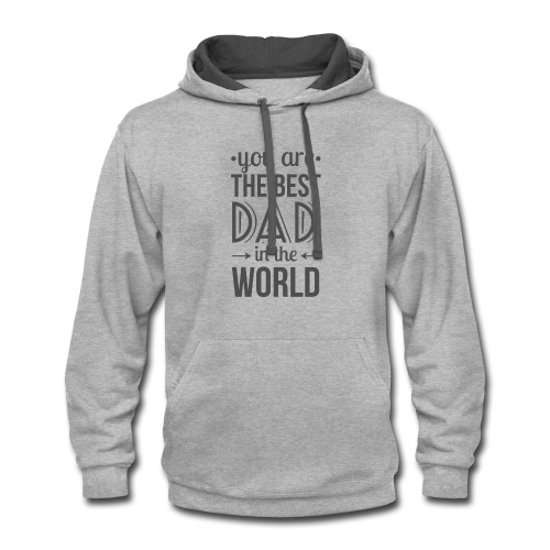 Father's Day T-Shirts 2017 - Contrast Hoodie