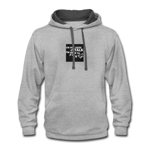 The fuck i say - Contrast Hoodie