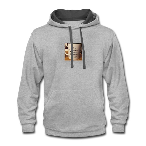 Funny quote - Contrast Hoodie