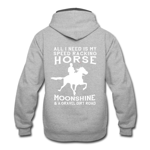 All I Need is my Speed Racking Horse - Contrast Hoodie