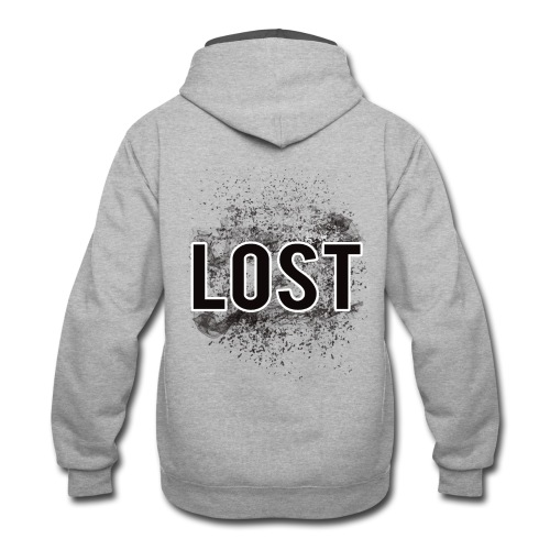 I'm LOST don't return - Contrast Hoodie