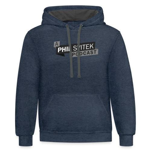 A Phil Svitek Podcast Logo ONLY Design - Contrast Hoodie