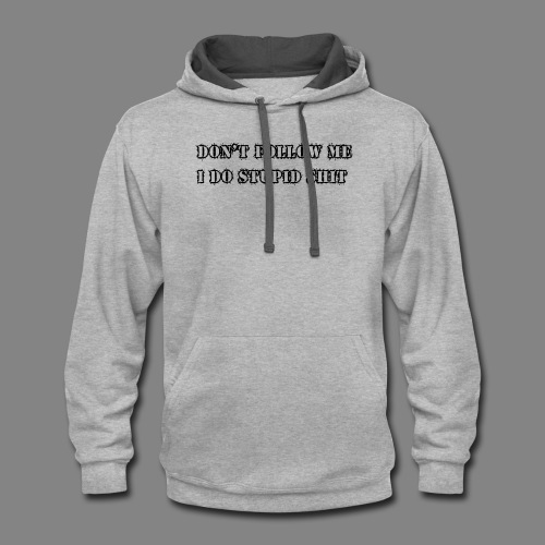 dont follow me black - Contrast Hoodie
