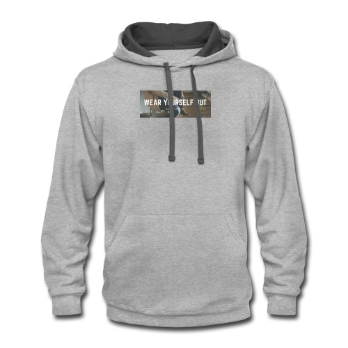 Wear yourself out - Contrast Hoodie
