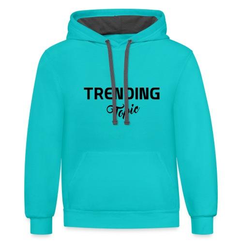 Trending Topic - Contrast Hoodie