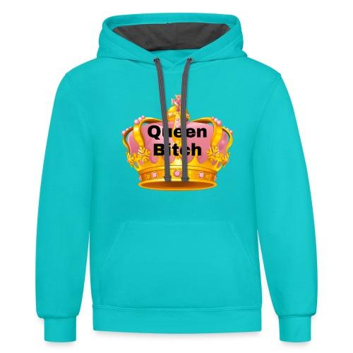 Queen Bitch - Contrast Hoodie