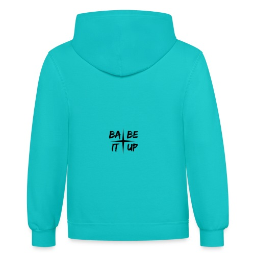Babe It Up ~ Hoodies - Contrast Hoodie